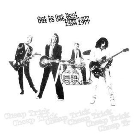 Cheap Trick Out To Get You 2LP