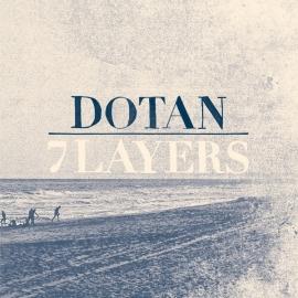 Dotan - 7 Layers LP