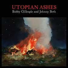 BOBBY GILLESPIE & JEHNNY BETH UTOPIAN ASHES CD
