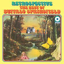 Buffalo Springfield Retrospective: The Best Of Buffalo Springfield 180g LP