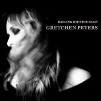Gretchen Peters Dancing With The Beast  LP