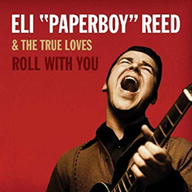 Eli Paperboy Reed Roll With You 2LP
