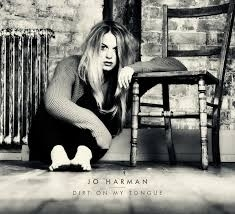 Jo Harman Dirt On My Tongue LP