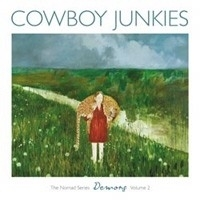 Cowboy Junkies - Nomad Series Demons Volume 2 LP