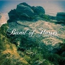 Band Of Horses - Mirage Rock 2LP -reissue-