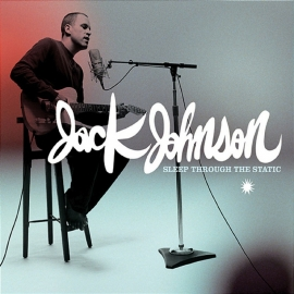 Jack Johnson - Sleep Trough The Static 2LP