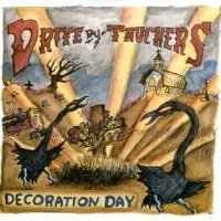Drive By Truckers Decoration Day -180gr- LP