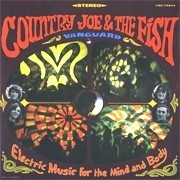 Country Joe & The Fish Electric Music For Mind & Body HQ LP