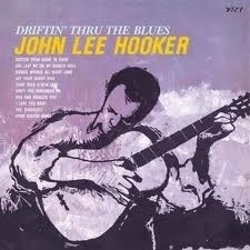 John Lee Hooker - Driftin Thru The Blues LP