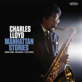 Charles Lloyd - Manhattan Stories HQ 2LP