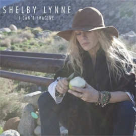 Shelby Lynne - I Can't Imagine LP.