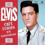 Elvis Presley Cafe Europa En Uniforme 2LP
