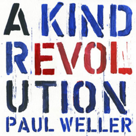 Paul Weller A Kind Revolution 180g LP