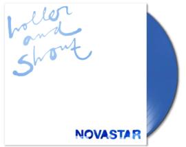 Novastar Holler And Shout LP - Blue Vinyl-