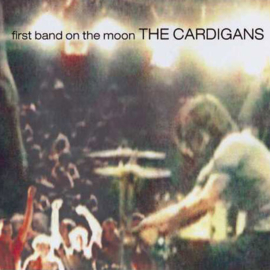 The Cardigans The First Band On the Moon 180g LP