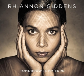 Rhiannon Giddens - Tomorrow Is My Turn LP + CD