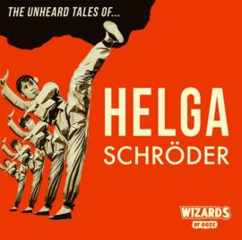 Wizards Of Ooze Unheard Stories Helga Schroder -lp+cd-