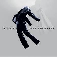 Paul Buchanan - Mid Air LP