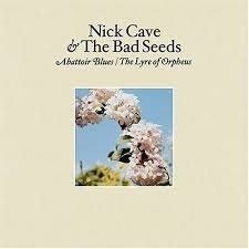 Nick Cave & The Bad Seeds Abattoir Blues The Lyre Of Orpheu 2LP