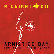 Midnight Oil Armistice Day: Live At The Domain 3LP