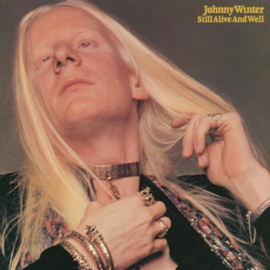 Johnny Winter Still Alive and Well LP