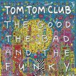 Tom Tom Club Good The Bad And LP - Aqua Marble Vinyl-