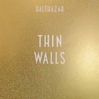 Balthazar - Thin Walls LP + CD