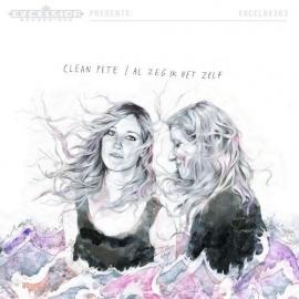 Clean Pete - Al Zeg Ik het Zelf LP + CD