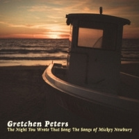 Gretchen Peters Night You Wrote That Song CD