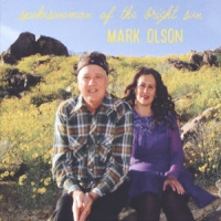 Mark Olson Spokeswoman Of The Bright Sun LP + CD