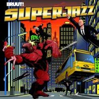 Bruut! Superjazz LP