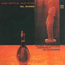 Gil Evans New Bottle, Old Wine 180g LP