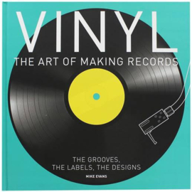 Vinyl: The Art of Making Records Boek