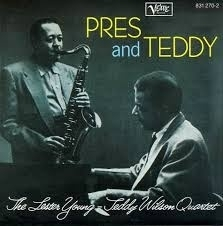 The Lester Young - Teddy Wilson Quartet - Press And Teddy LP