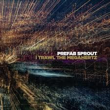 Prefab Sprout I Trawl The Megahertz 2LP
