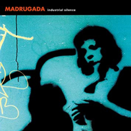 Madrugada Industrial Silence 2LP