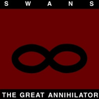 Swans The Great Annihilator 2LP