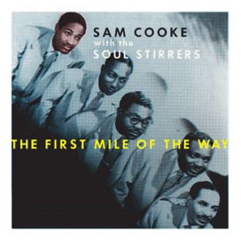 """SAM COOKE The First Mile of The Way 3 x 10"""""""