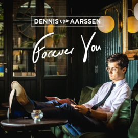 Dennis Van Aarssen Forever You CD