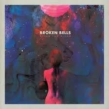 Broken Bells After The Disco 12