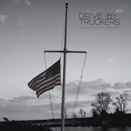 Drive By Truckers  American Band LP