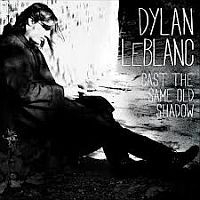 Dylan LeBlanc - Cast The Same Old Shadow LP + CD