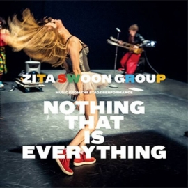 Zita Swoon Group Nothing That Is Everything LP