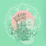 Eriksson Delcroix - For Ever LP