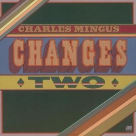 Charles Mingus - Changes Two LP