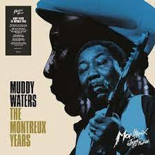 Muddy Waters Muddy Waters: The Montreux Years 180g 2LP