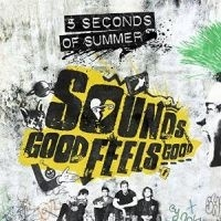 5 Seconds Of Summer Sounds Good Feels Good LP