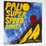 Palio Superspeed Donkey - A Funny Sunrise LP