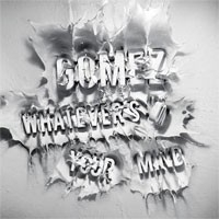 Gomez - Whatever`s On Your Mind LP