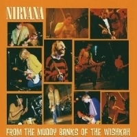 Nirvana From The Muddy Banks Of The Wishkah 2LP